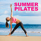 Summer Pilates by Various Artists