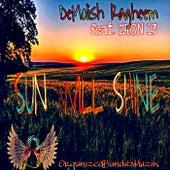 Sun Will Shine von Demolish Ragheem