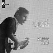 O Compositor E O Cantor de Marcos Valle