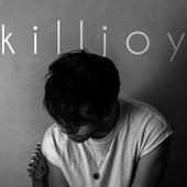 Killjoy by Kyle Kirkhouse