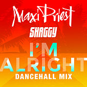 I'm Alright (feat. Shaggy) (Dancehall Mix) de Maxi Priest
