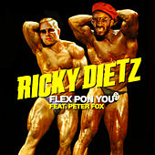 Flex Pon You (feat. Peter Fox) von Ricky Dietz