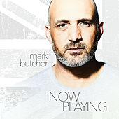 Now Playing by Mark Butcher