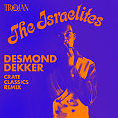 Israelites (Crate Classics Remix) by Desmond Dekker