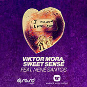 I Wanna Love You (feat. Nenê Santos) von Viktor Mora