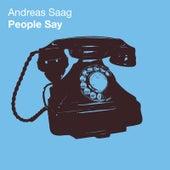 People Say de Andreas Saag