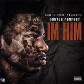 Im Him von Hustle Perfect