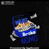 Broke Nomo de Yungins Wit a Dream