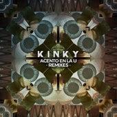 Acento en la U by Kinky
