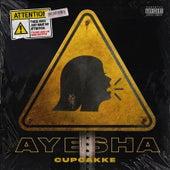 Ayesha by cupcakKe