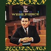 Bow Thy Head (HD Remastered) by Webb Pierce