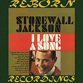 I Love a Song (HD Remastered) von Stonewall Jackson