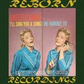 I'll Sing You a Song and Harmonize, Too de Skeeter Davis