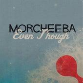 Even Though von Morcheeba