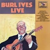 Burl Ives Live by Burl Ives