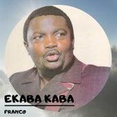 Ekaba Kaba by Franco