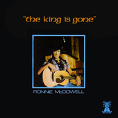 The King is Gone von Ronnie McDowell