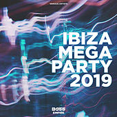 Ibiza Mega Party 2019 von Various