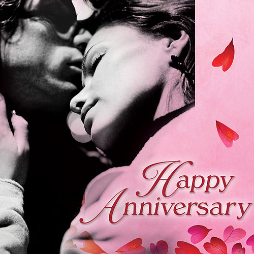 Happy Anniversary by Various Artists