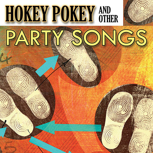 Hokey Pokey & Other Party Songs by The Starlite Singers