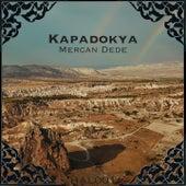 Kapadokya de Mercan Dede