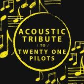 Acoustic Tribute to Twenty One Pilots de Guitar Tribute Players