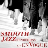 Smooth Jazz Renditions of En Vogue de Smooth Jazz Allstars