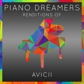 Piano Dreamers Renditions of Avicii de Piano Dreamers