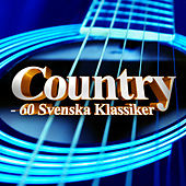 Country - 60 Svenska Klassiker by Various Artists