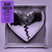 Find U Again (MK Remix) by Mark Ronson