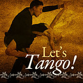 Let's Tango! by 101 Strings Orchestra