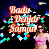 Badu Denjar Saman by Various Artists