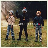 Expo 86 by Wolf Parade