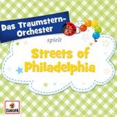 Streets of Philadelphia von Das Traumstern-Orchester