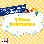 Yellow Submarine von Das Traumstern-Orchester