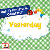 Yesterday von Das Traumstern-Orchester