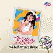 Aku Ingin Menjadi Bintang by Jessica
