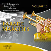 Parade Marches Volume 15 by Marc Reift