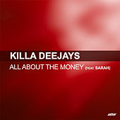 All About The Money von Killa Deejays