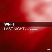 Last Night by WiFi