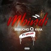 Mbindi de Bebucho Q Kuia