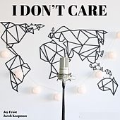 I Don't Care (feat. Jacob Koopman) von Joy Frost