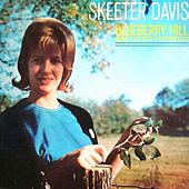 Blueberry Hill And Other Favorites de Skeeter Davis