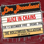 Live Broadcast - 15th December 1992  The Hollywood Palladium von Alice in Chains