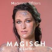 Magisch (Remix) von Madeline Willers