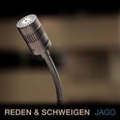 Reden & Schweigen de Jago