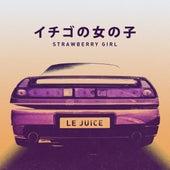 Strawberry Girl von Le Juice
