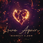 Love Again by Beowülf