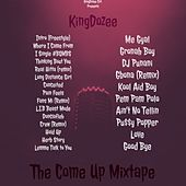 The Come up Mixtape von KingDozee