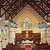 9 Spirit of the Angels by Christian Hymns